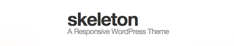 Skeleton - Best WordPress Starter Theme 2013