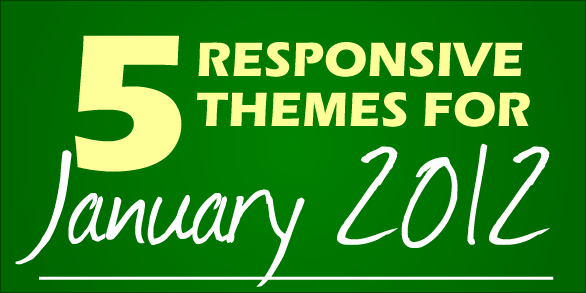 5-responsive-wordpress-themes-january-2012