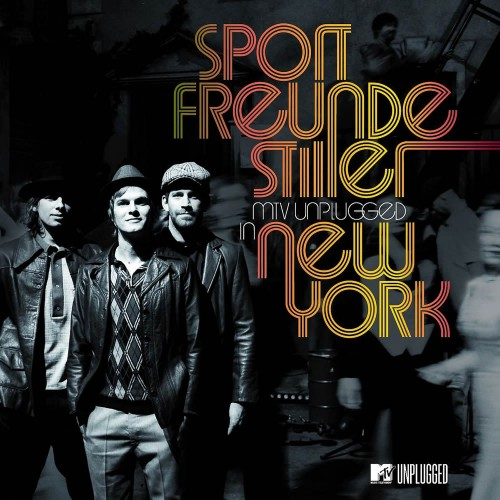 sportfreunde stiller mtv unplugged in new york