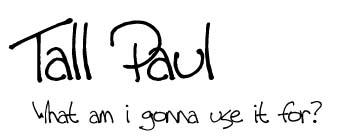 Tall Paul