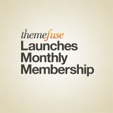 themefuse-launches-monthly-membership-225