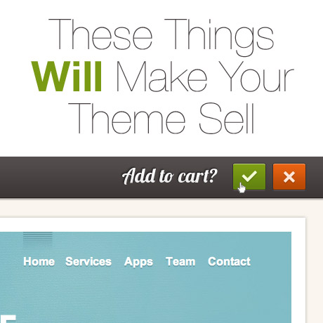 These things will make your theme sell for Things to make to sell online