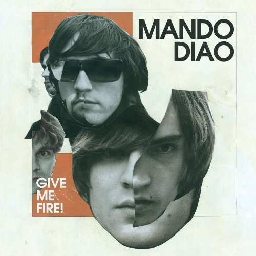 mando diao give me fire